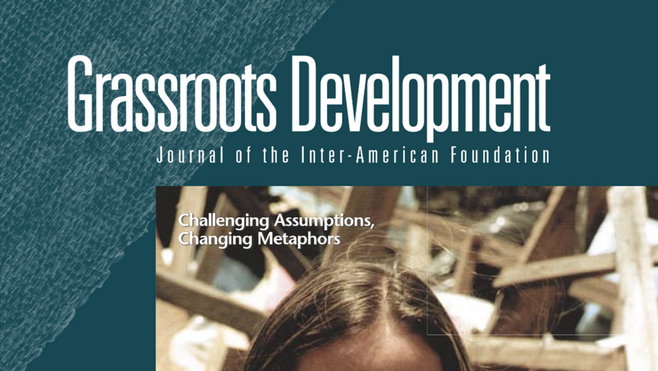 Cropped image of the cover of the Inter-American Foundation's 2004 Grassroots Development JournaL