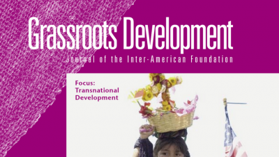 Cropped image of the cover of the Inter-American Foundation's 2006 Grassroots Development Journal