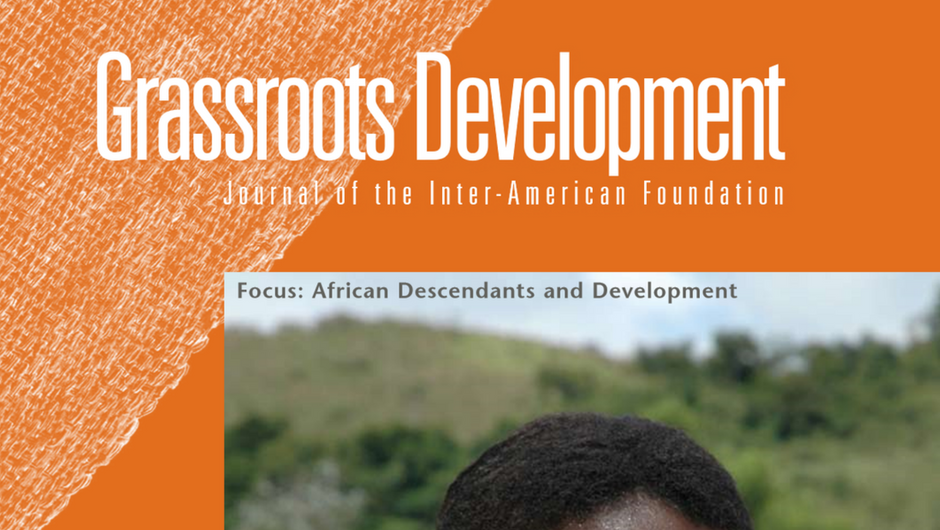 Cropped image of the cover of the Inter-American Foundation's 2007 Grassroots Development JournaL
