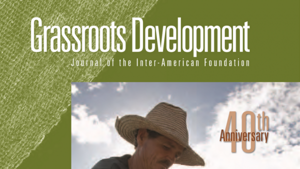 Cropped image of the cover of the Inter-American Foundation's 2009 Grassroots Development Journal