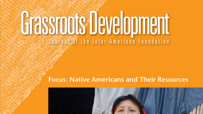 Cropped image of the cover of the Inter-American Foundation's 2012 Grassroots Development Journal