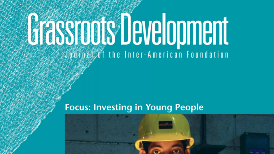 Cropped image of the cover of the Inter-American Foundation's 2013 Grassroots Development Journal