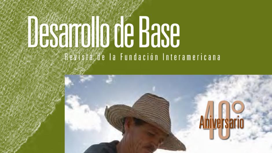 Imagen recortada de la portada de la edición 2009 de la revista Desarrollo de Base de la Fundación Interamericana