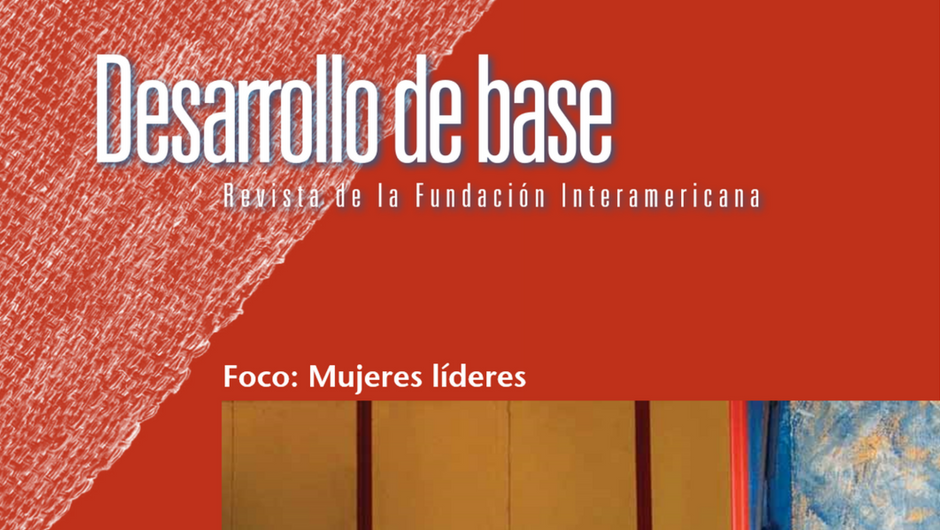 Imagen recortada de la portada de la edición 2011 de la revista Desarrollo de Base de la Fundación Interamericana