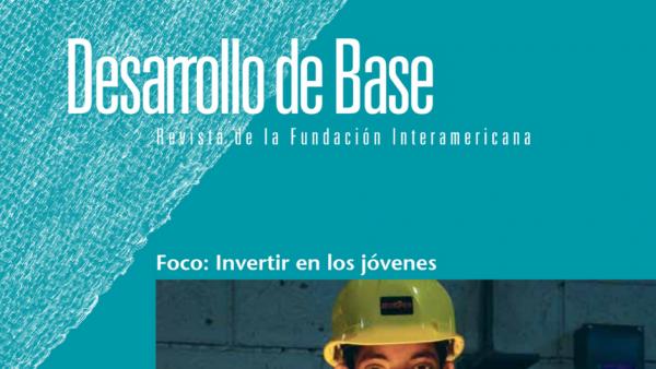 Imagen recortada de la portada de la edición 2013 de la revista Desarrollo de Base de la Fundación Interamericana